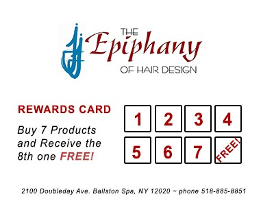 Buy 7 Products and Receive the 8th one FREE from The Epiphany of Hair Design